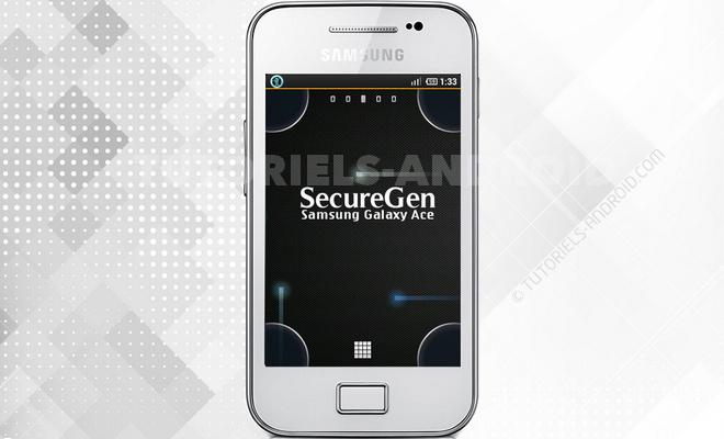 ROM custom SecureGen - GALAXY Ace