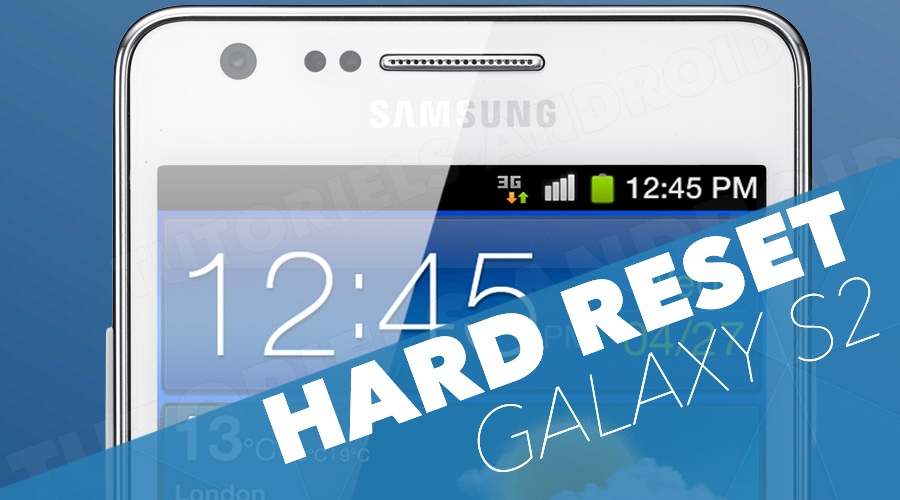 Hard Reset GALAXY S2