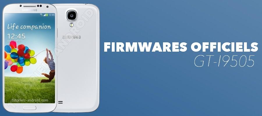 Firmwares stocks pour GT-I9505