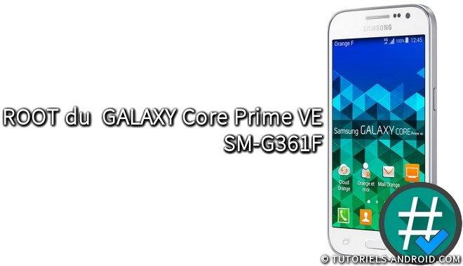ROOT du GALAXY Core Prime VE