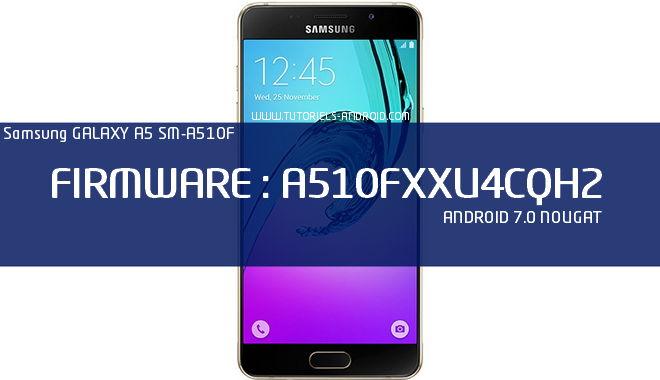 ROM A510FXXU4CQH2 - Android 7.0 GALAXY A5 (6)