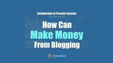 How Can One Make Money From Blogging in 2020