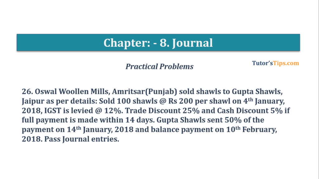 Question No. 26 - Chapter No.8 - T.S. Grewal +1 Book 2019