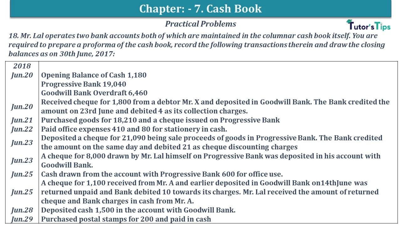 Q 18 CH 7 D.K Goal 1 Book 2020 Solution min - Chapter 7 Books of Original Entry – Cash Book - D.K. Goel -(Class 11 - ISC)- Solution