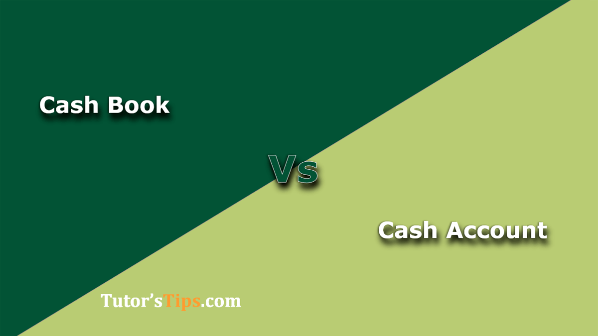 Difference-between-Cash-Book-and-Cash-Account