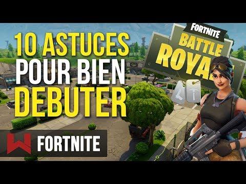 Tuto : 10 Astuces pour Bien Débuter sur Fortnite Battle Royale