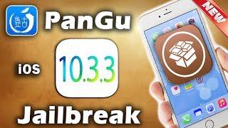 Jailbreak PanGu 10.3.3 – iOS 11 – iOS 11.2.5  – Tutorial CYDIA – How To Jailbreak iOS 10.3.3