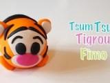 Tuto Fimo Tsum Tsum Tigrou