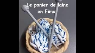 Tuto Fimo : Le panier de laine