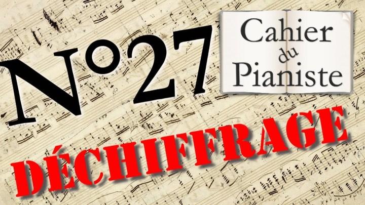 Déchiffrage au piano n°27 : Jouer une partition tout de suite !