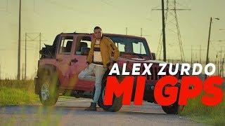 Alex Zurdo – Mi GPS (Video Oficial)