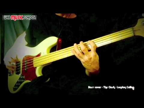 The Clash – London Calling – BASS COVER