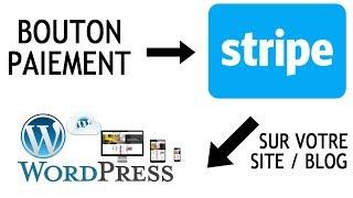 Comment integrer un systeme bouton de paiement Stripe sur WordPress ? Vendre par email