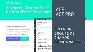 WordPress: créer et paramétrer un groupe de champs personnalisés avec ACF