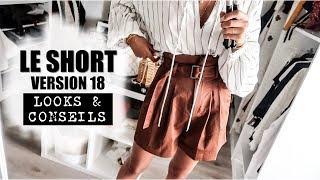 Comment porter le short cet été? – Tendances, conseils morpho + idées de looks