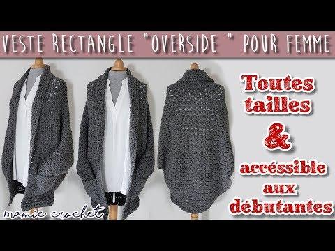 Comment faire une veste rectangle overside pour femme toutes tailles au crochet ( gilet Bohême