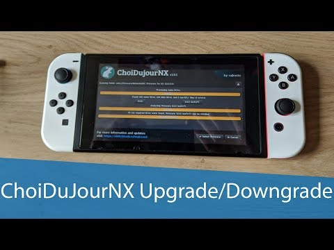 How to upgrade and downgrade Nintendo Switch Firmware without burning fuses – ChoiDujourNX Tutorial