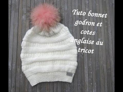TUTO BONNET GODRON COTES ANGLAISES AU TRICOT Easy beanie knitting GORRO PUNTO RELIEVE DOS AGUJAS