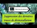 [Tuto informatique#Vidéo N°187] Suppression des dernières traces de désinstallation-Voix-Off-fr
