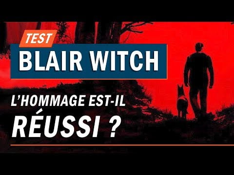 BLAIR WITCH : L'hommage est-il réussi ? | TEST