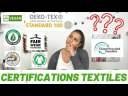 Les certifications textiles, c'est quoi ?