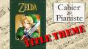 The Legend of Zelda – Title theme – Piano solo