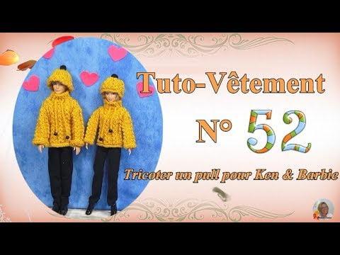 🥢 Tuto Vêtement N°52   👕Tricoter un pull & bonnet pour Barbie & Ken