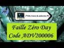 [Tuto informatique#Vidéo N°387]  Faille Zéro Day-Code ADV200006-Voix-Off-fr