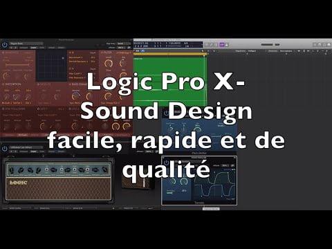 Tutoriel Logic Pro X- Sound Design pour jeux vidéo/film N°1