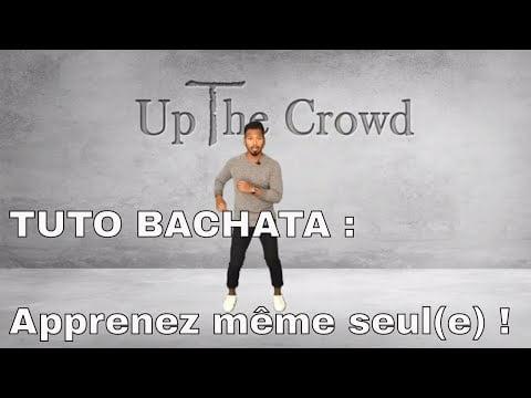 [TUTO BACHATA] Améliorer votre danse avec ses pas de base (apprendre seul(e))