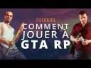 Tuto: comment jouer a GTA RP?