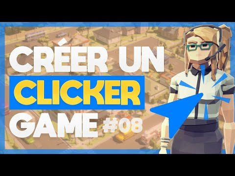 SYSTÈME DE NIVEAU DANS NOTRE JEU-VIDÉO – #08 Crée un Clicker Game avec Unreal Engine 4 –