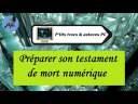 [Tuto informatique#Vidéo N°275] Préparer son testament de mort numérique-Voix-Off-fr