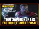 GUIDE/TUTO – TOUT SAVOIR SUR LES FACTIONS SUR MARVEL'S AVENGERS – PS4 – FR