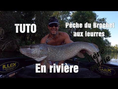 TUTO: Pêche aux leurres du brochet en rivière 1er Partie