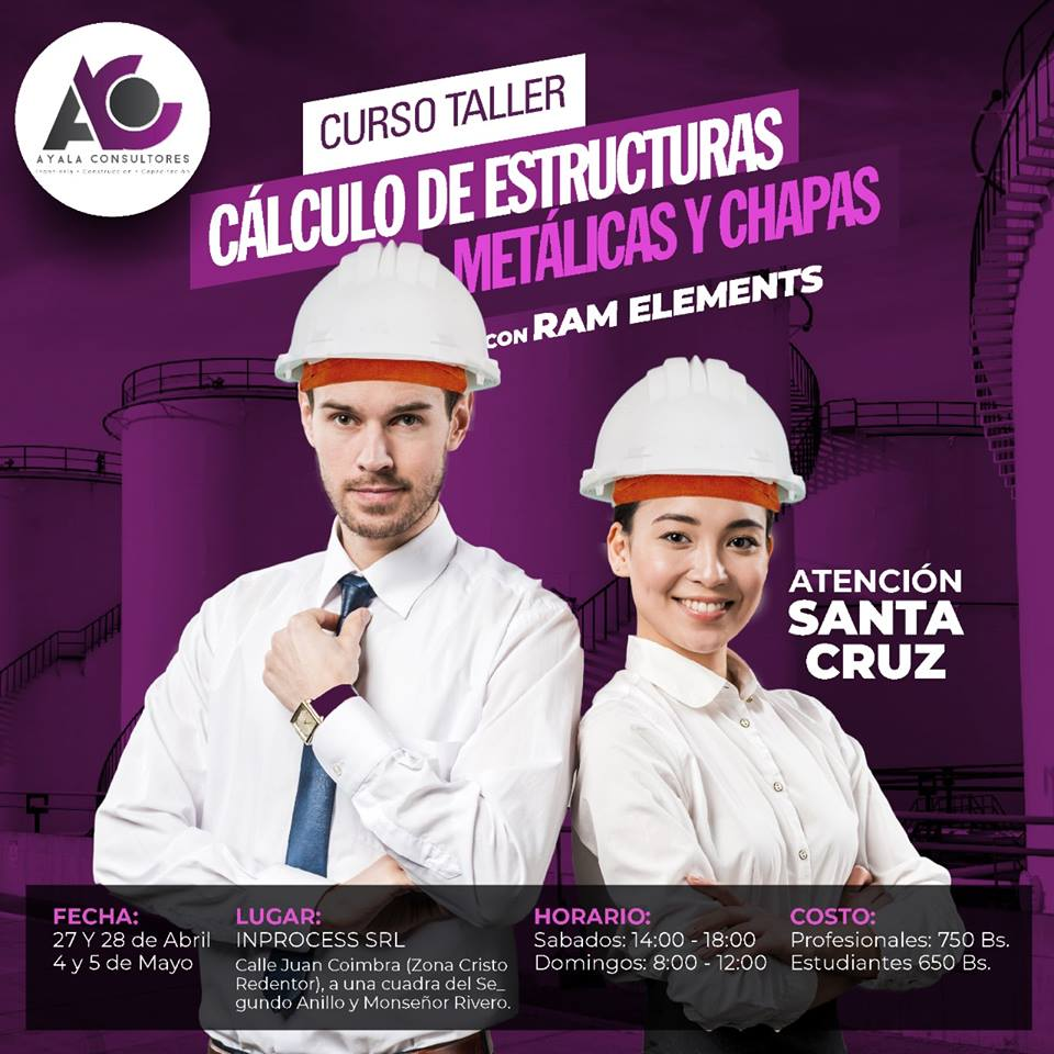 CURSO TALLER: CÁLCULO DE ESTRUCTURAS METÁLICAS Y CHAPAS CON RAM ELEMENTS