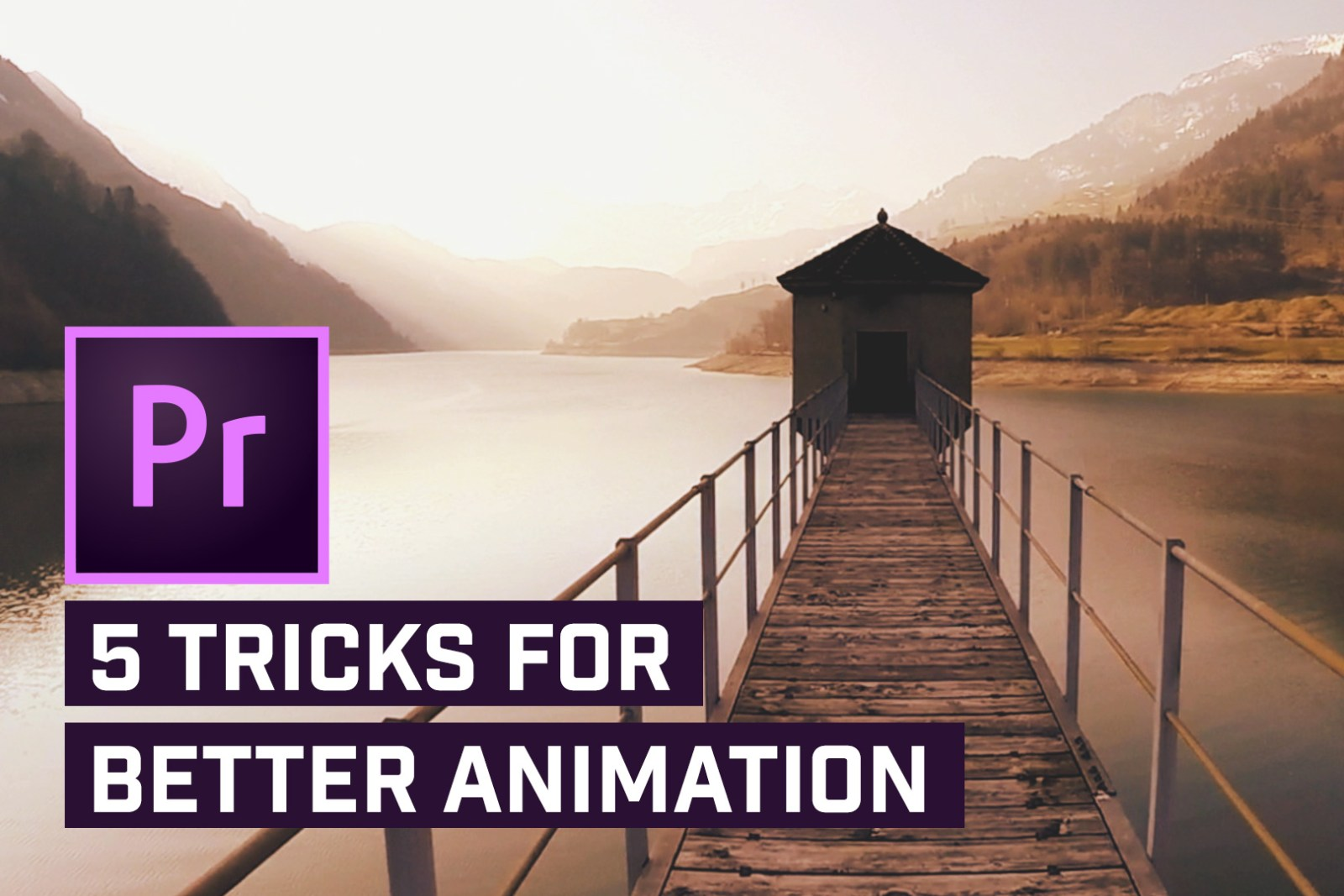 5 MUST KNOW Tips for Better & Smoother Animations in Premiere Pro
