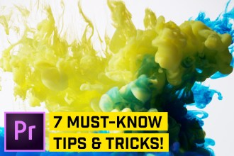 7 Simple Premiere Tips & Tricks Every Video Editor Needs to Know