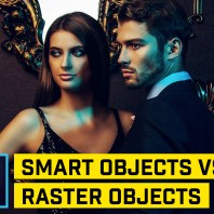 Smart Objects vs. Raster Objects (PHOTOSHOP CC)