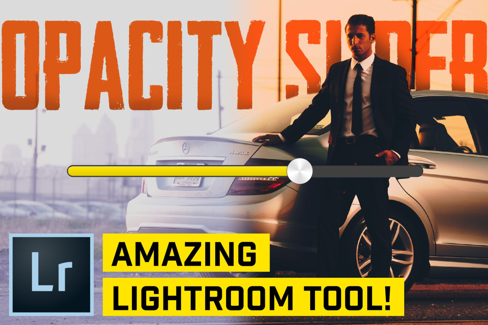 Have You Seen The OPACITY Slider for LIGHTROOM Classic CC!