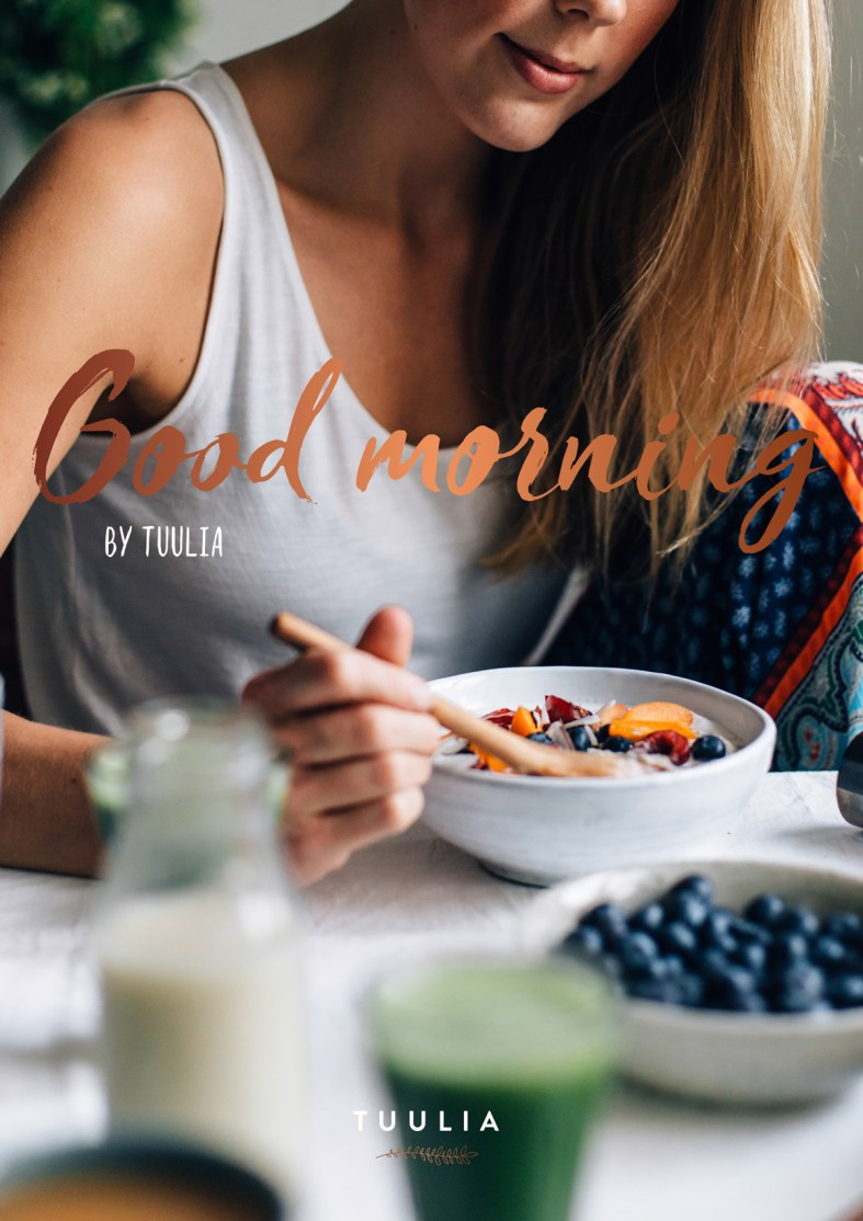 Good morning by Tuulia | a free e-book with 18 delicious breakfast recipes!