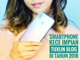 Ini Lho Smartphone Impian Tuxlin Blog Biar Ngeblog Makin Asyik!