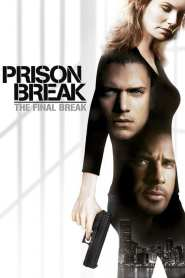 Prison Break: Evasión Final / Prison Break: The Final Break