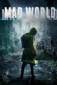 Mad World / Dystopia