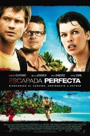Una Escapada Perfecta / El Escape Perfecto / A Perfect Getaway