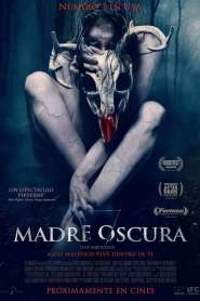 Madre Oscura / The Wretched
