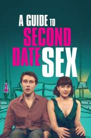 Guía Sexual Para Una Segunda Cita / A Guide to Second Date Sex