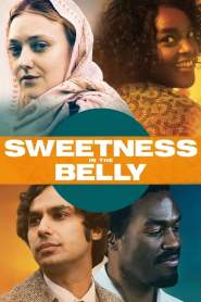 Raíces del Amor / Sweetness in the Belly