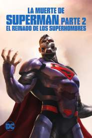 La Muerte de Superman Parte 2: El Reinado de los Superhombres / Reino de los Supermanes / Reign of the Supermen