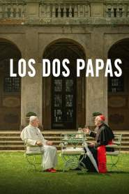 Los Dos Papas / The Two Popes / The Pope